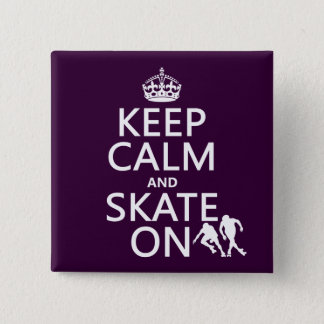 Badge Carré 5 Cm Gardez le calme et patinez sur (les rollerskaters)