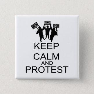 Badge Carré 5 Cm Gardez le calme et protestez