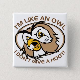Badge Carré 5 Cm Im comme un hibou je ne donne pas à une huée l'éno