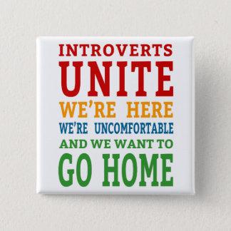 Badge Carré 5 Cm Introverts unissent - nous sommes ici et voulons
