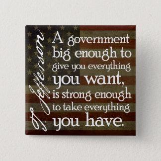 Badge Carré 5 Cm Jefferson : Prenez garde du grand gouvernement