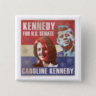 Badge Carré 5 Cm Kennedy commence la campagne pour le sénat
