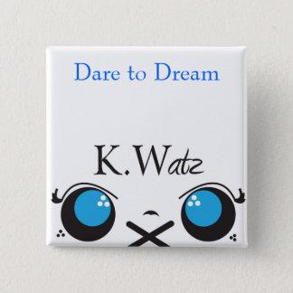 Badge Carré 5 Cm Kwatz, défi au rêve