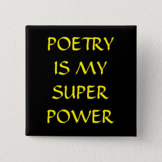 Badge Carré 5 Cm La poésie est mon bouton de super pouvoir