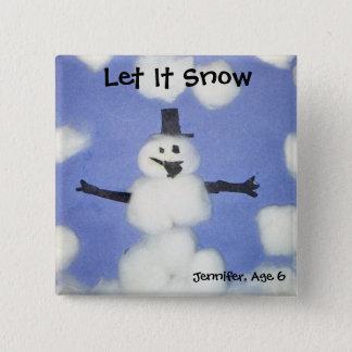 Badge Carré 5 Cm Laissez lui neiger bouton