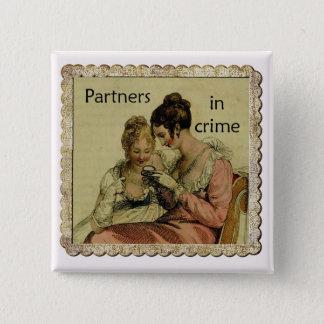 """Badge Carré 5 Cm L'amitié d'Ackermann """"partners - dedans - le crime"""