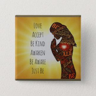 Badge Carré 5 Cm L'amour, acceptent, se réveillent, soient juste,