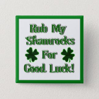 Badge Carré 5 Cm Le jour de St Patrick - frottez mes shamrocks pour