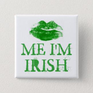 Badge Carré 5 Cm Le jour de St Patrick m'embrassent que je suis les