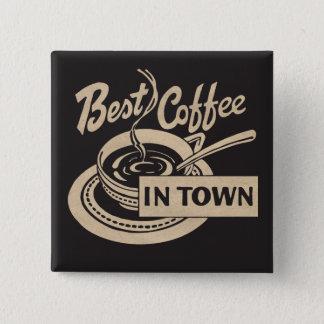 Badge Carré 5 Cm Le meilleur café en ville