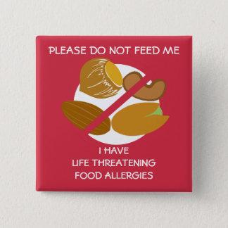 Badge Carré 5 Cm Le Pin potentiellement mortel d'allergie d'écrou,