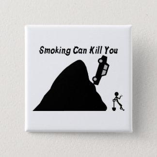 Badge Carré 5 Cm Le tabagisme peut vous tuer