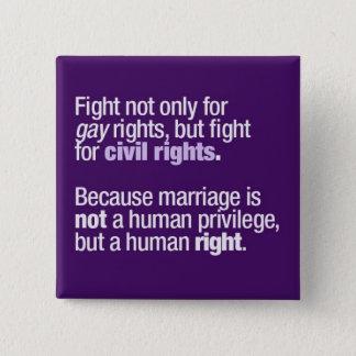 Badge Carré 5 Cm Lutter pour des droits des homosexuels