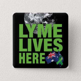 Badge Carré 5 Cm Lyme vit ici bouton australien de conscience de