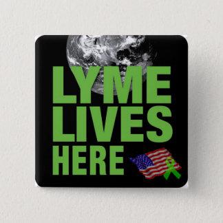 Badge Carré 5 Cm Lyme vit ici bouton de conscience des Etats-Unis