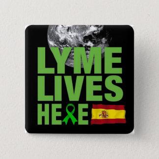 Badge Carré 5 Cm Lyme vit ici dans la conscience de l'Espagne
