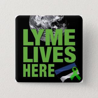 Badge Carré 5 Cm Lyme vit ici dans le bouton de conscience de