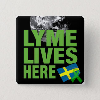 Badge Carré 5 Cm Lyme vit ici dans le bouton de la maladie de la