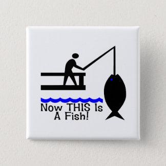 Badge Carré 5 Cm Maintenant C'est un poisson