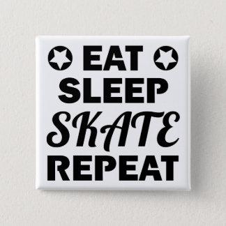 Badge Carré 5 Cm Mangez la répétition de patin de sommeil, rouleau