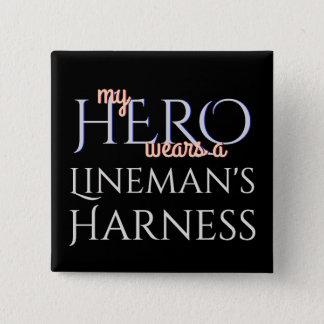 Badge Carré 5 Cm Mon héros utilise un harnais de Linemans
