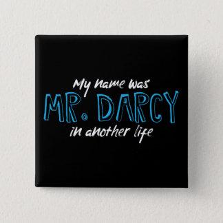 Badge Carré 5 Cm Mon nom était M. Darcy dans une autre vie - Jane