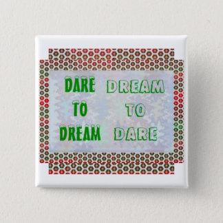 Badge Carré 5 Cm Mots de sagesse : Défi au RÊVE - rêve À OSER