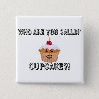Badge Carré 5 Cm Ne m'appelez pas petit gâteau