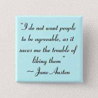 Badge Carré 5 Cm Ne voulez pas que les personnes soient Jane Austen