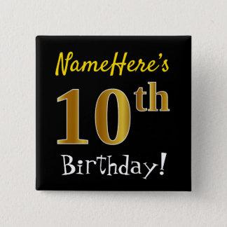 Badge Carré 5 Cm Noircissez, anniversaire d'or de Faux le 10ème,