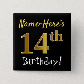 Badge Carré 5 Cm Noircissez, anniversaire d'or de Faux le 14ème,