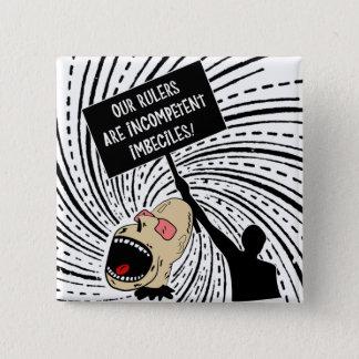 Badge Carré 5 Cm Nos règles sont les imbeciles incompétents