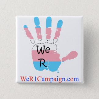 Badge Carré 5 Cm Nous bouton de main du transsexuel R1