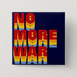 Badge Carré 5 Cm pas plus d'attitude de guerre
