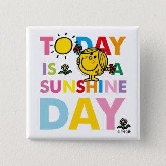 Badge Carré 5 Cm Petite Mlle Sunshine   est aujourd'hui un jour de