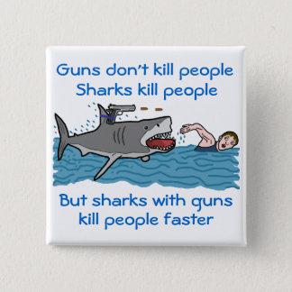 Badge Carré 5 Cm Plaisanterie drôle de requin de contrôle des armes