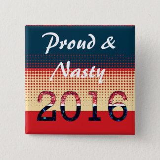 Badge Carré 5 Cm Pro Pin de Hillary anti de l'atout fier 2016 et