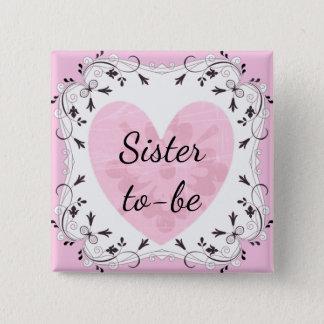 """Badge Carré 5 Cm Rose et noir """"soeur à être"""" bouton de baby shower"""