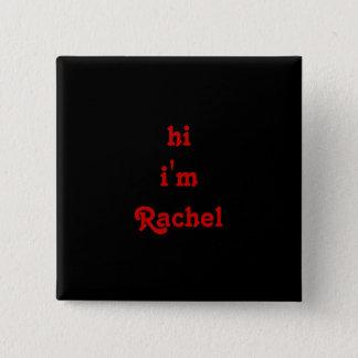 Badge Carré 5 Cm salut je suis Rachel