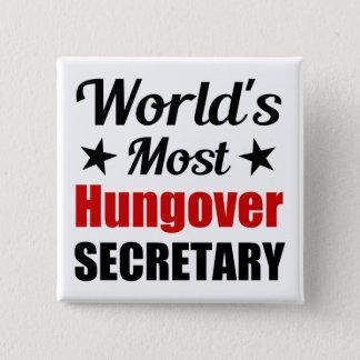 Badge Carré 5 Cm Secrétaire le plus hungover Funny Drinking du