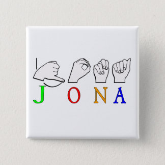 BADGE CARRÉ 5 CM SIGNE NOMMÉ DE JONA ASL FINGERSPELLED