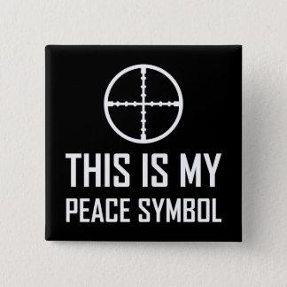 Badge Carré 5 Cm Site d'arme à feu mon symbole de paix