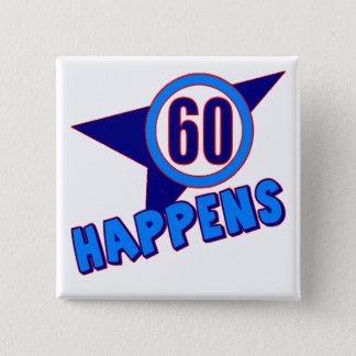 Badge Carré 5 Cm Soixante se produit les soixantième cadeaux