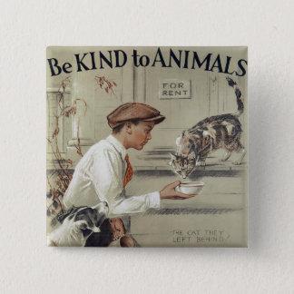 Badge Carré 5 Cm Soyez aimable avec des animaux - poster vintage