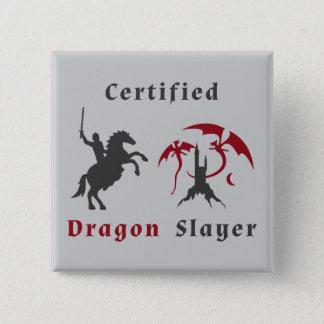 Badge Carré 5 Cm Tueur certifié de dragon