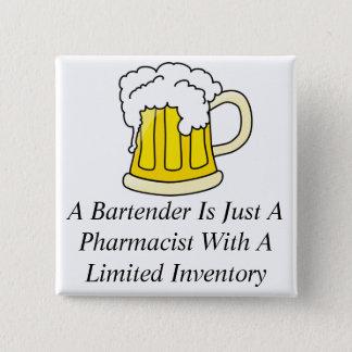 Badge Carré 5 Cm Un barman est juste un pharmacien