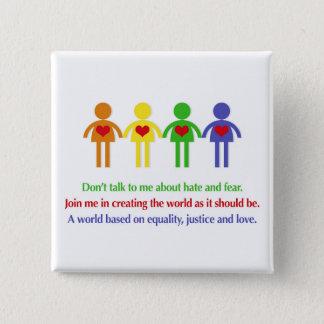 Badge Carré 5 Cm Un monde d'égalité, de justice et d'amour