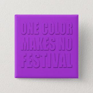 Badge Carré 5 Cm Une couleur fait à aucun festival l'art pourpre