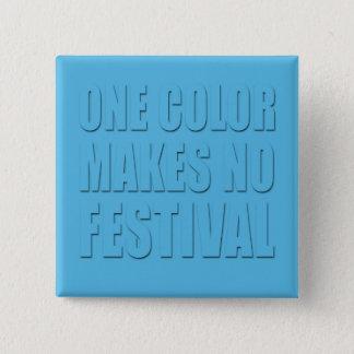 Badge Carré 5 Cm Une couleur fait à aucun festival le texte bleu