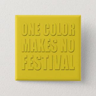 Badge Carré 5 Cm Une couleur fait à aucun festival le texte jaune